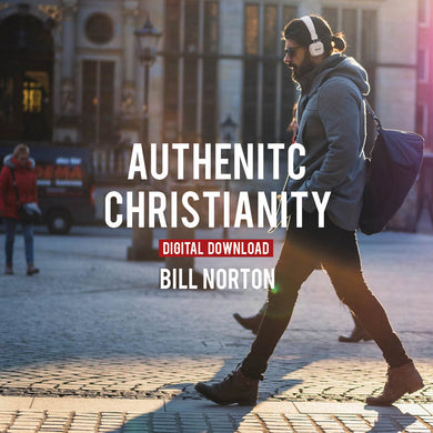Authentic Christianity - Digital Copy