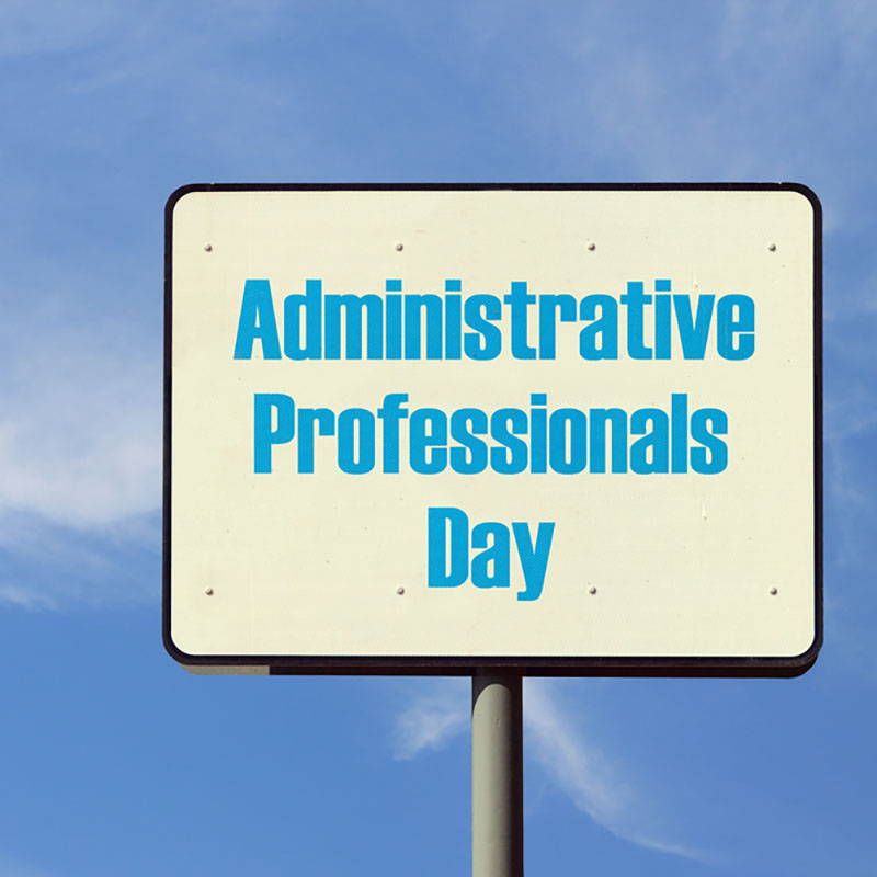 Reasons To Celebrate Administrative Professionals Day