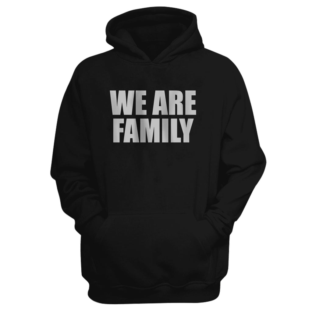 We Are Family Black Hoodie