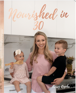 NOURISHED IN 30 recipe book - PRINTED