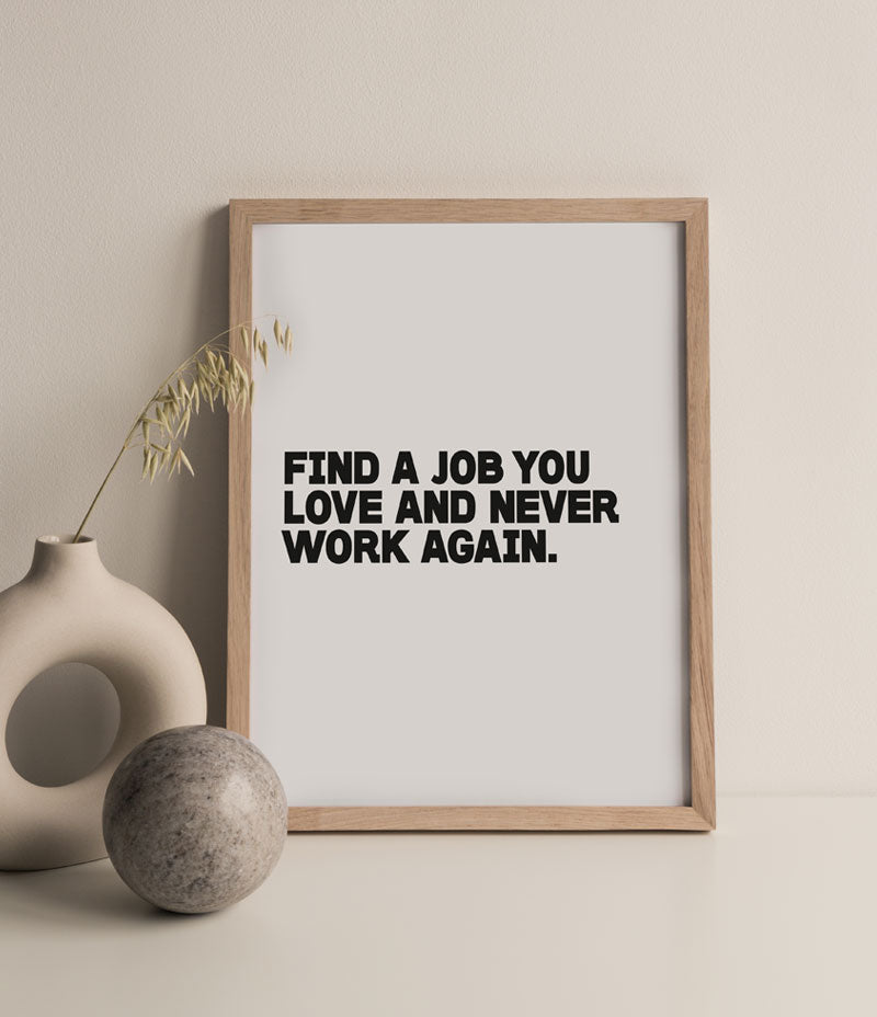 'Never Work Again' Print - Nor–Folk