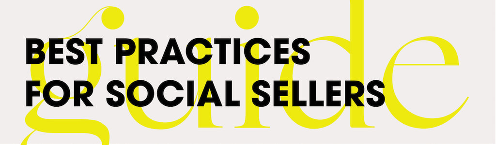 Best practices for social sellers