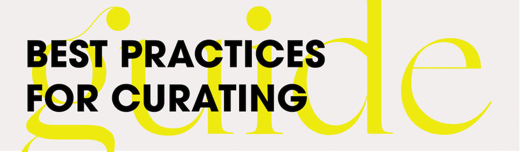 Best practices for curating