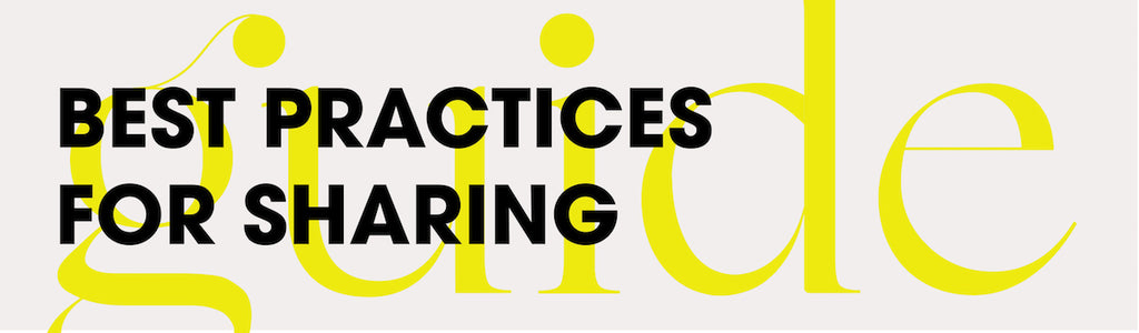 Best practices for sharing