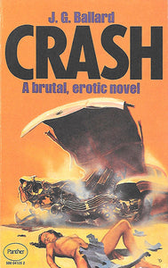 Exploring the Crash Aesthetic: The Cover Art of JG Ballard's Notorious Novel