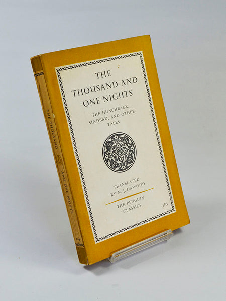 The Thousand and One Nights trans. by N. J. Dawood (Penguin Books / 1961 reprint)