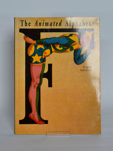 The Animated Alphabet by Hughes Demeude (Thames & Hudson / 1996)