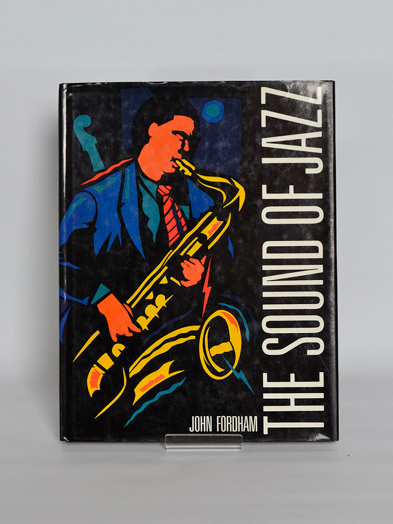 The Sound of Jazz by John Fordham (Hamlyn / 1989)