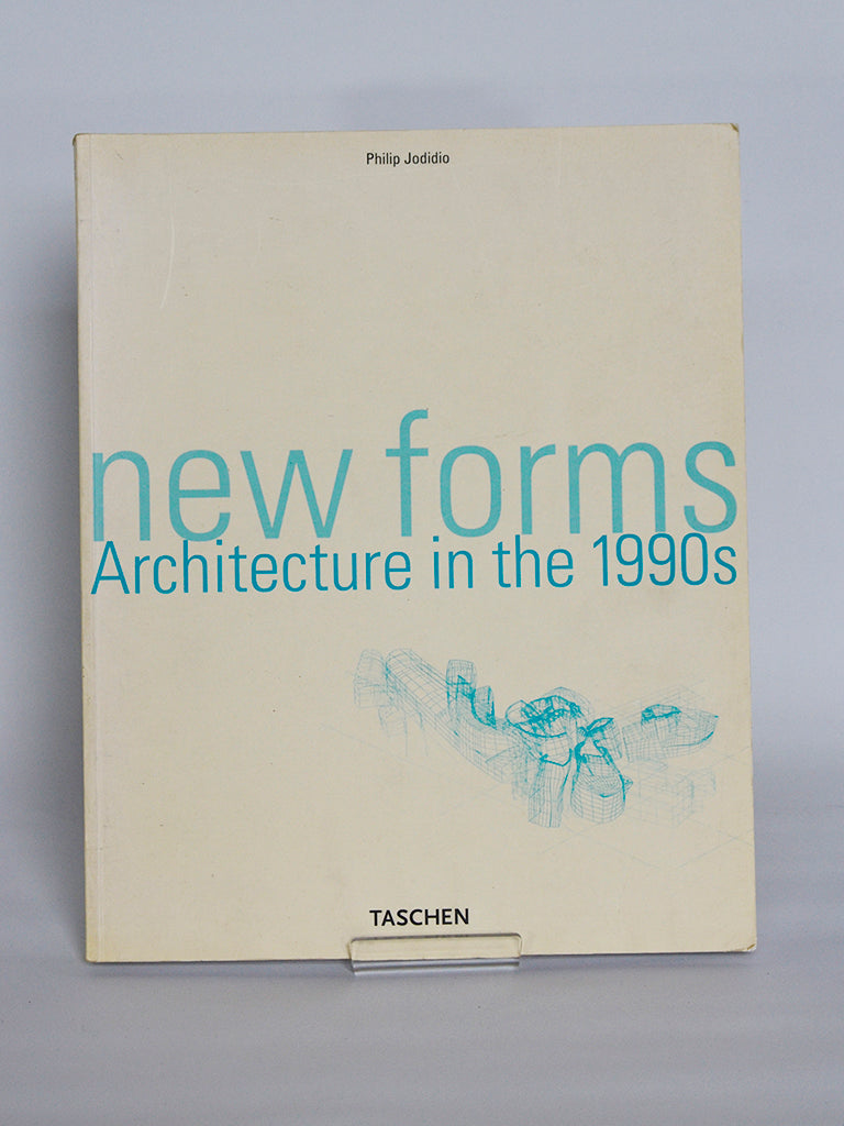New Forms: Architecture in the 1990s by Philip Jodidio (Taschen / 2001)