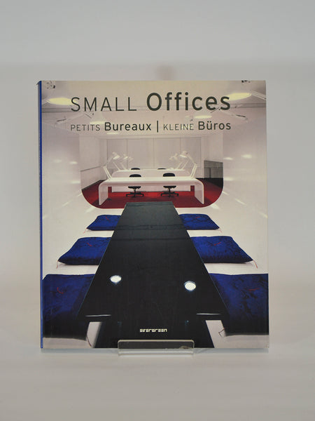 Small Offices ed. by Simone Schleifer (Evergreen Books / 2005)