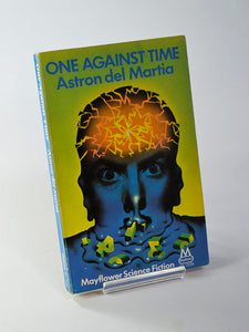 One Against Time by Astron del Martia (Mayflower / 1969)