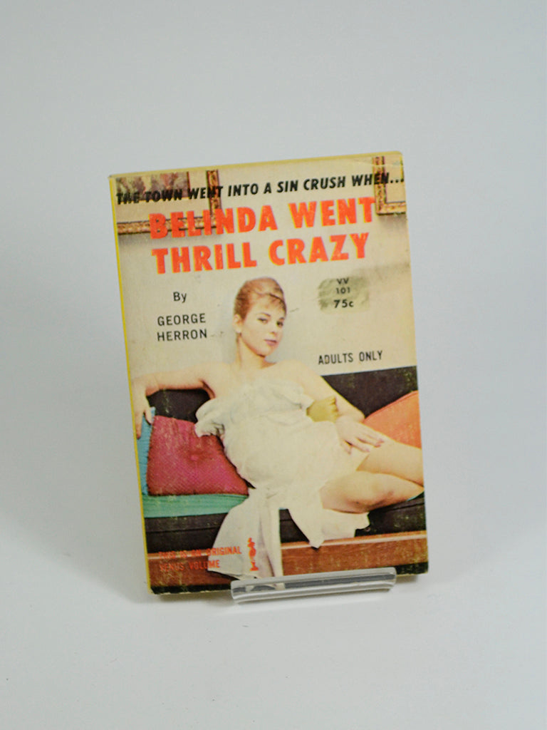 Belinda Went Thrill Crazy by George Herron (Venus Books / 1964)