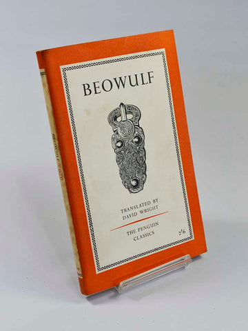 Beowulf trans. by David Wright (Penguin Books / 1960, second reprint of translation first published in 1957)