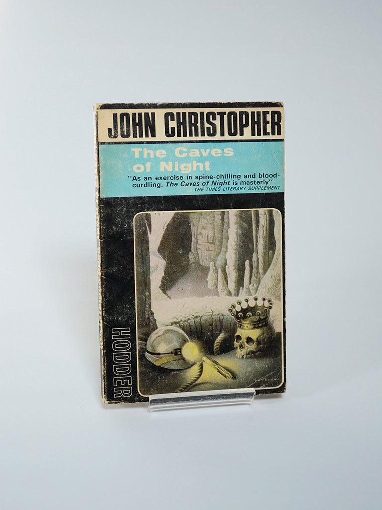 The Caves of Night by John Christopher (Hodder / 1966)