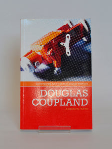 Douglas Coupland by Andrew Tate (Manchester University Press / 2007)
