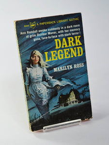 Dark Legend by Marilyn Ross (Paperback Library / 1966)