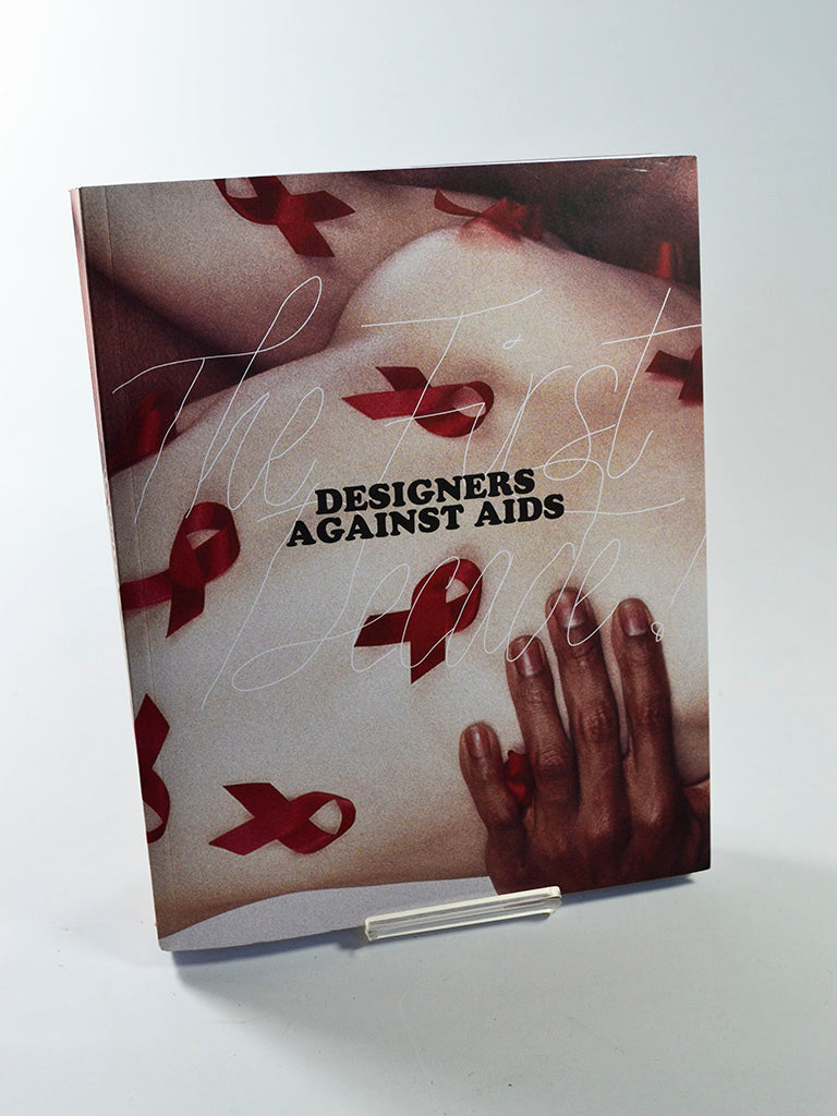 Designers against Aids: The First Decade! ed. by Michael James O'Brien (Ludion / 2010)