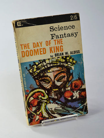 The Day of the Doomed King by Brian W. Aldiss (Compact Science Fantasy Vol 24, No 78 / Nov 1965)
