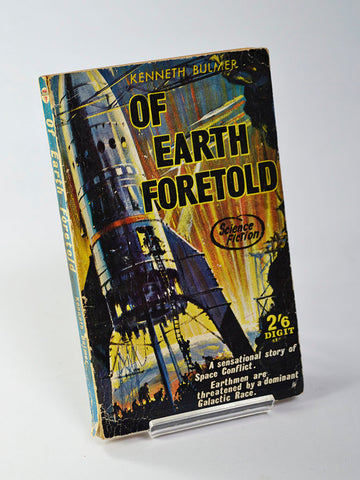 Of Earth Foretold by Kenneth Bulmer (Digit Books / 1960)