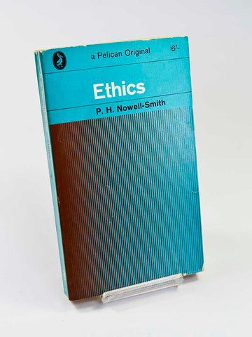 Ethics by P. H. Nowell-Smith (Penguin Books / 1965 edition of title first published in 1954)