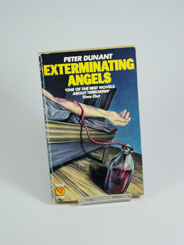 Exterminating Angels by Peter Dunant (Pluto Press / 1983)
