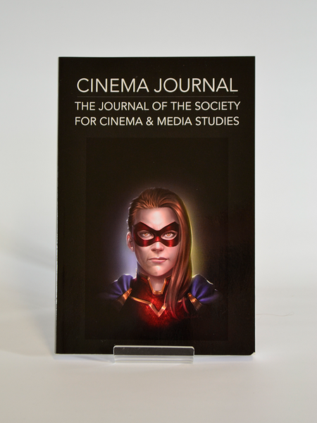 Cinema Journal of the Society for Cinema & Media Studies, 55 No 1. (University of Texas Press / Fall 2015)