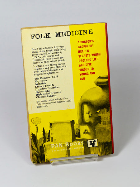 Folk Medicine by D. C. Jarvis M. D. (Pan Books / Seventh Printing 1964)