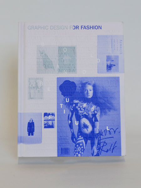 Graphic Design for Fashion by Jay Hess & Simone Pasztorek (Laurence King / 2010)