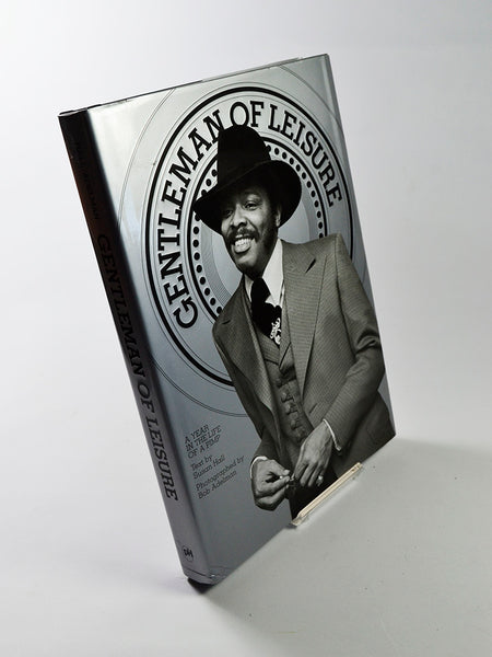 Gentleman of Leisure: A Year in the Life of a Pimp by Bob Adelman (Powerhouse Books / 2006)