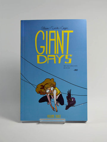 Giant Days Vol 3 by John Allison and Max Sarin (Boom! Box / 2016).