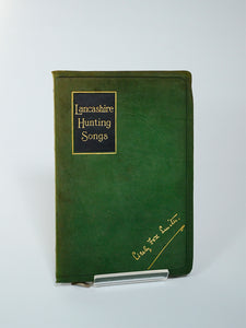 Lancashire Hunting Songs and Other Moorland Lays by Cicely Fox Smith (J.E. Cornish, Manchester / 1909)