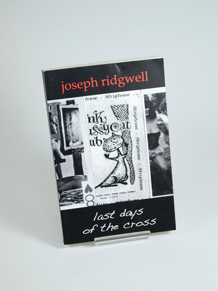 Last Days of the Cross by Joseph Ridgwell (Grievous Jones Press / 2009)