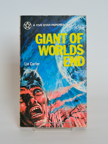 Giant of Worlds End by Lin Carter (Five Star, Manchester / 1972)