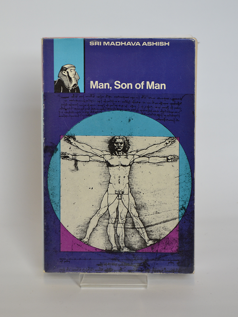 Man, Son of Man by Sri Madhava Ashish (Rider & Co, London / 1970)