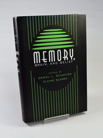 Memory, Brain, and Belief ed. by Daniel L. Schacter and Elaine Scarry (Harvard University Press / first edition hardback, 2000)