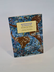 Modernism in Dispute: Art Since the Forties by Paul Wood (Yale University Press / Open University, 1994 first reprint with corrections)
