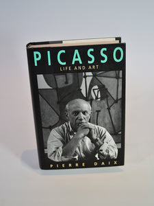 Picasso: Life and Art by Pierre Daix (Thames & Hudson, first British edition, 1993)
