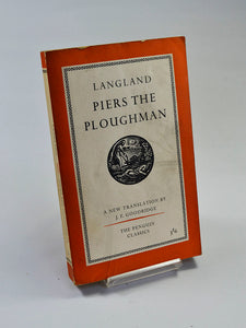 Piers the Ploughman by William Langland (Penguin Books / 1960 first reprint of translation first published in paperback in 1959)