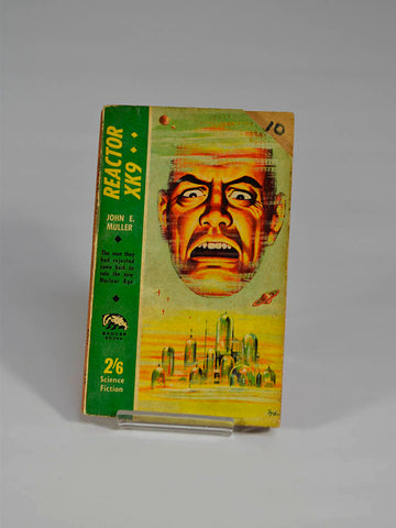Reactor XK9 by John E. Muller (Badger Books / circa 1960) 'The man they had rejected came back to rule the new nuclear age'