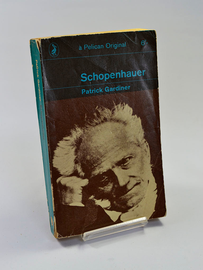 Schopenhauer by Patrick Gardiner (Penguin Books / 1963 first edition Pelican paperback)