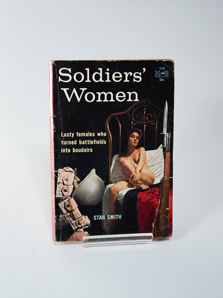 Soldiers' Women by Stan Smith (Hillman Books / 1959)