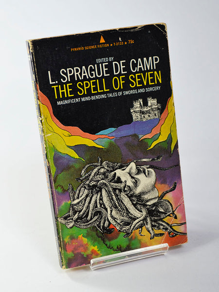The Spell of Seven by L. Sprague de Camp (Pyramid Books / 1965, second printing, December 1969)