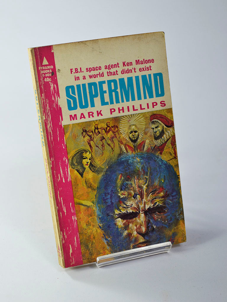 Supermind by Mark Phillips (Pyramid Publications / first printing 1963)