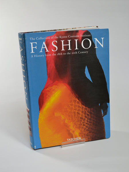Fashion: A History from the 18th to the 20th Century – The Collection of the Kyoto Costume Institute