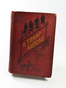A Tramp Abroad (Illustrated) by Mark Twain (Chatto & Windus / first edition 1882)