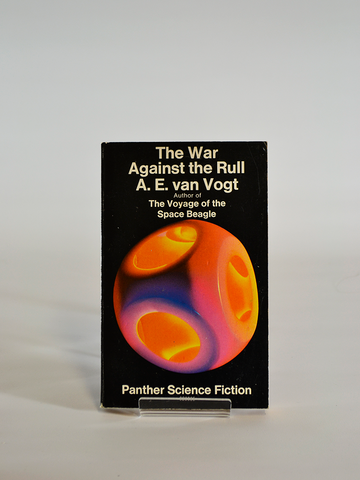 The War Against the Rull by A.E. van Vogt (Panther Science Fiction / second reprint, 1970)