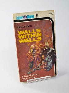 Walls Within Walls by Arthur Tofte (Laser Books first edition paperback / 1975)