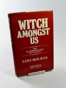 Witch Amongst Us by Lois Bourne (Robert Hale / 1985)
