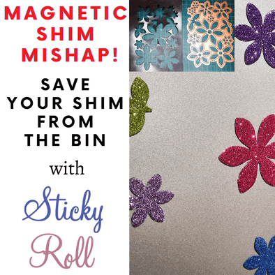 Cut in to your Magnetic Sheet? Save your shim from the bin with Sticky Roll