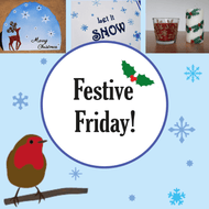 Festive Fridays! Christmas Crafting Ideas and Projects